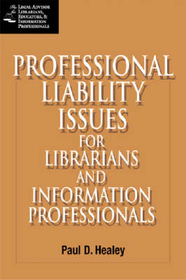 Professional Liability Issues for the Library and Information Professionals (Paperback)