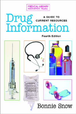 Drug Information: A Guide to Current Resources (Paperback)
