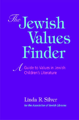 The Jewish Values Finder: A Guide to Values in Jewish Children's Literature (Paperback)