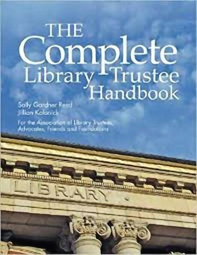 The Complete Library Trustee Handbook (Paperback)