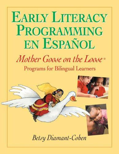Early Literacy Programming En Espanol: Mother Goose on the Loose Programs for Bilingual Learners (Paperback)