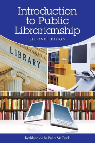 Introduction to Public Librarianship (Paperback)