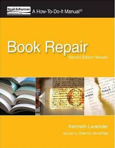 Book Repair: a How-to-do-it Manual (Paperback)