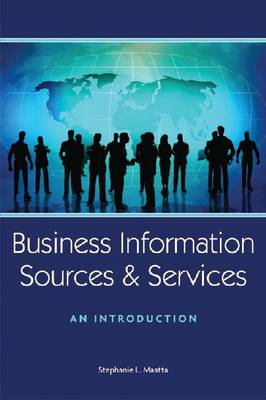Business Information Sources and Services: An Introduction (Paperback)