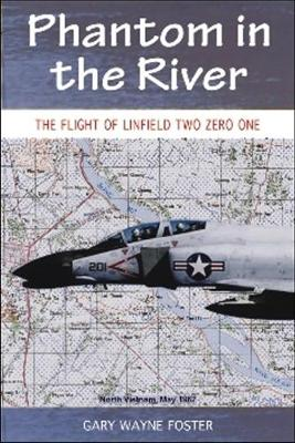 Phantom in the River: Flight of Linfield Two Zero One (Paperback)
