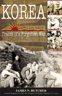 Korea: Traces of a Forgotten War: Traces of a Forgotten War (Paperback)
