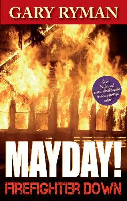Mayday! Firefighter Down (Paperback)