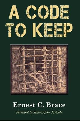 A Code To Keep: The True Story of America's Longest-Held Civilian POW in the Vietnam War (Paperback)