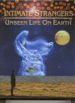Intimate Strangers: Unseen Life on Earth (Hardback)