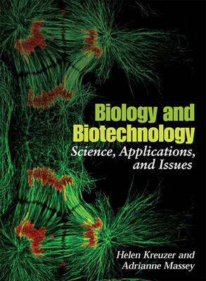 Biology and Biotechnology: Science, Applications, and Issues (Paperback)