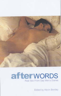 After Words: Real Sex from Gay Men's Diaries (Paperback)