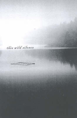 This Wild Silence (Paperback)