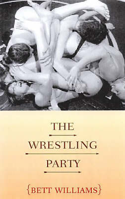 The Wrestling Party (Paperback)