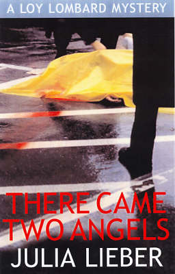 There Came Two Angels: A Loy Lombard Mystery (Paperback)