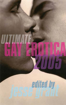 Ultimate Gay Erotica 2005 (Paperback)