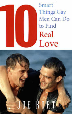 10 Smart Things Gay Men Can Do to Find Real Love (Paperback)