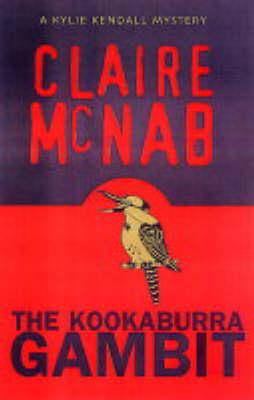 The Kookaburra Gambit: A Kylie Kendall Mystery (Paperback)