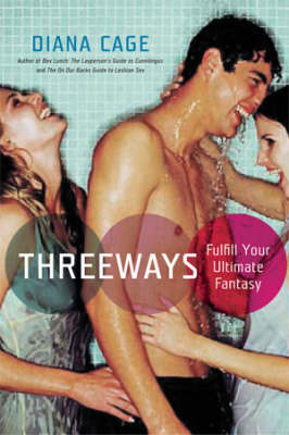 Threeways: Fulfill Your Ultimate Fantasy (Paperback)