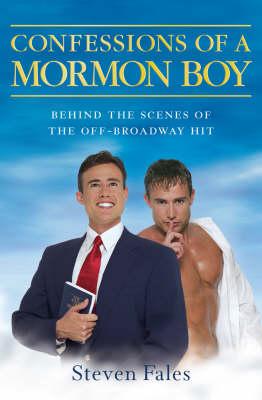 Confessions of a Mormon Boy (Paperback)