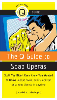 Q Guide To Soap Operas (Paperback)
