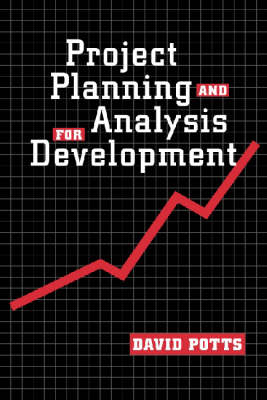 Project Planning and Analysis for Development (Paperback)