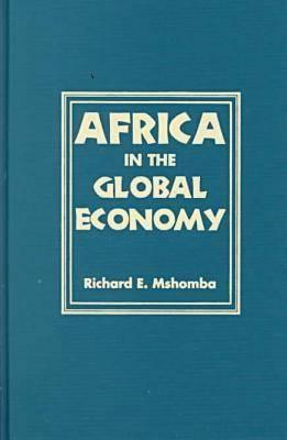 Africa in the Global Economy (Hardback)