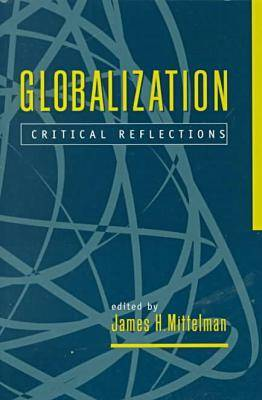 Globalization: Critical Reflections - International Political Economy Yearbook (Paperback)