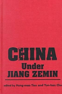 China Under Jiang Zemin (Hardback)