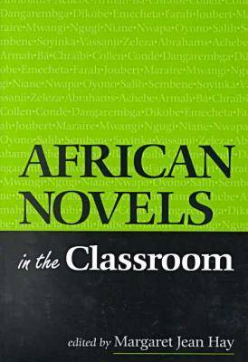 African Novels in the Classroom (Paperback)