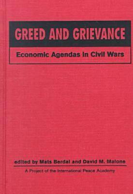 Greed and Grievance: Economic Agendas in Civil Wars (Hardback)