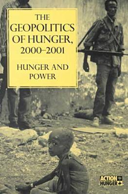 The Geopolitics of Hunger, 2000-2001: Hunger and Power (Paperback)