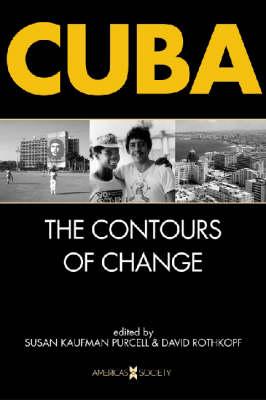 Cuba: The Contours of Change (Paperback)
