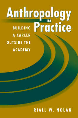 Anthropology in Practice (Paperback)