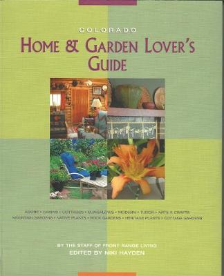 Colorado Home & Garden Lover's Guide (Paperback)