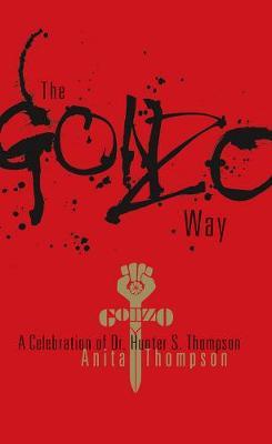 Gonzo Way (Hardback)