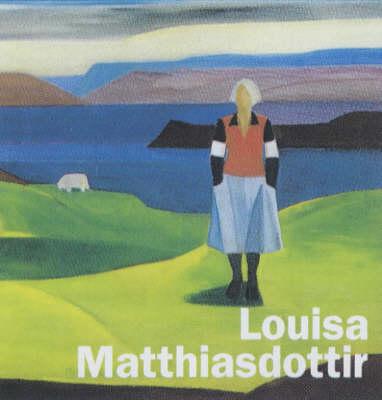 Louisa Matthiasdottir (Hardback)