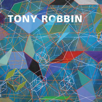 Tony Robbin: A Retrospective (Hardback)