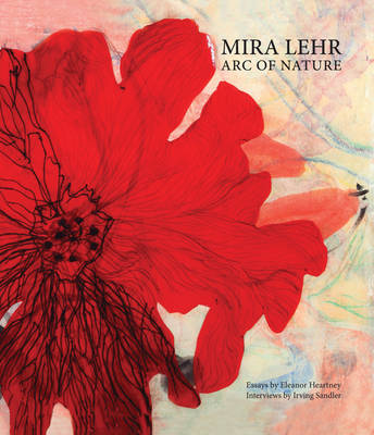 Mira Lehr: ARC of Nature (Hardback)