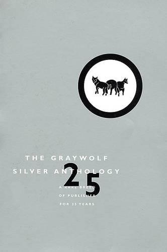 The Graywolf Silver Anthology (Paperback)