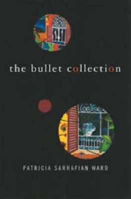 The Bullet Collection (Hardback)