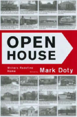 Open House: Writers Redefine Home (Paperback)