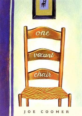 One Vacant Chair (Hardback)
