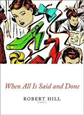 When All Is Said And Done (Hardback)