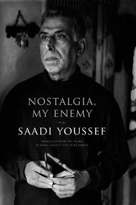 Nostalgia, My Enemy: Poems (Paperback)