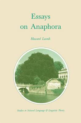 Essays on Anaphora - Studies in Natural Language and Linguistic Theory 16 (Paperback)