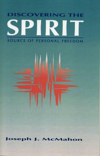 Discovering The Spirit (Paperback)