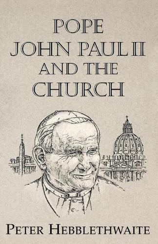 Pope John Paul II and the Church (Paperback)