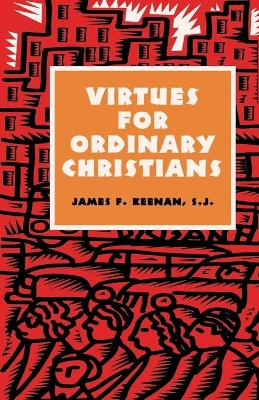 Virtues for Ordinary Christians (Paperback)