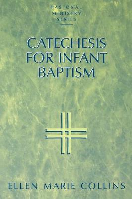 Catechesis for Infant Baptism (Paperback)