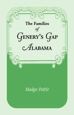 The Families of Genery's Gap, Alabama (Paperback)